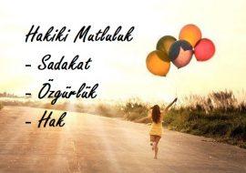 Hakiki Mutluluk, Sadakat, Özgürlük, Hak